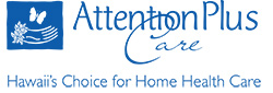 Attention Plus Care - Hawaiis Choice for Home Health Care
